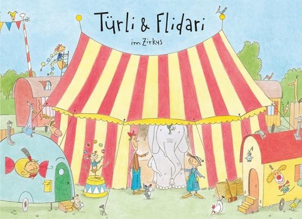 Bilderbuch,Türli&Flidari,B4, im Zirkus